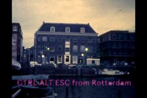 Ctrl Alt Esc from Rotterdam