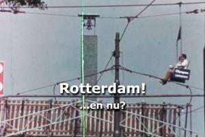 Rotterdam! …en nu?